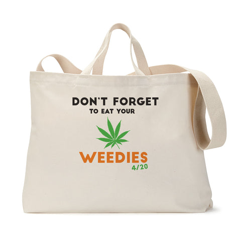 Eat Your Weedies Tote Bag