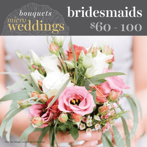 Micro-Weddings - Bridesmaid Bouquets