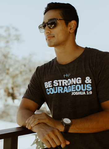 Men's Be Strong & Courageous Tee