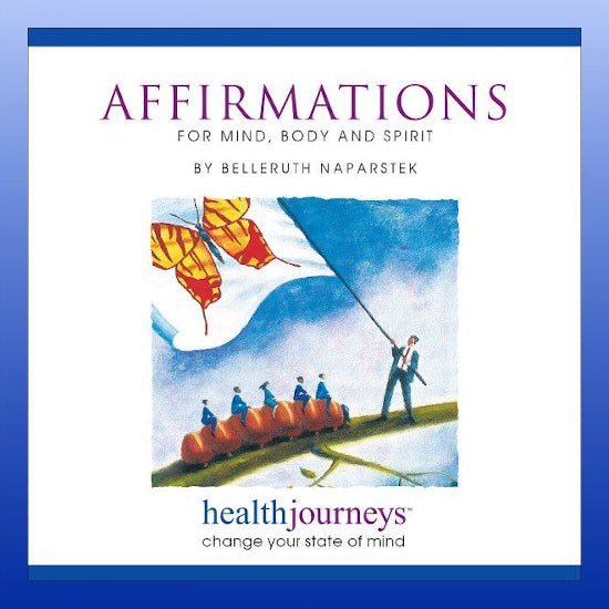 Affirmations for Mind, Body and Spirit CD
