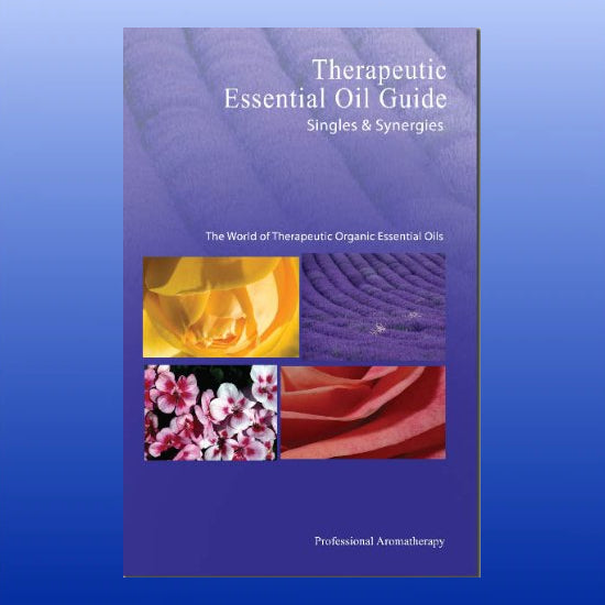 Therapeutic Essential Oil Guide: Singles & Synergies