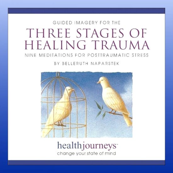 Three Stages of Healing Trauma CD