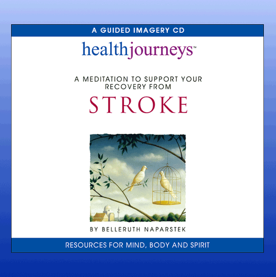 A Meditation To Support Your Recovery From Stroke CD
