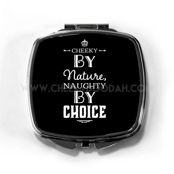 'Cheeky By Nature' Compact Mirror Black - CheekyDoodah