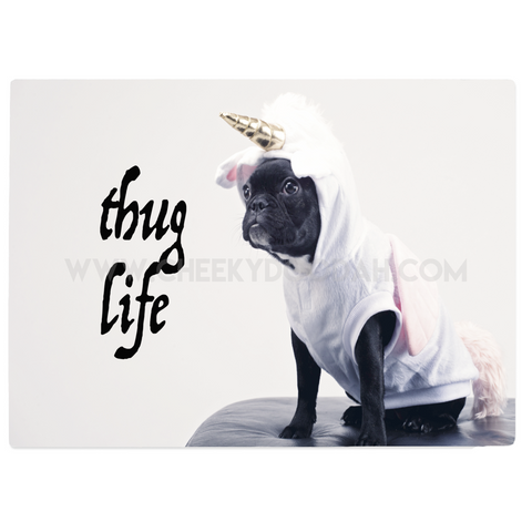 'Pug's Thug Life' Glass Chopping Board