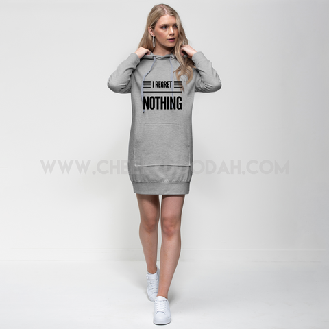 'I Regret Nothing' Hoodie Dress - CheekyDoodah