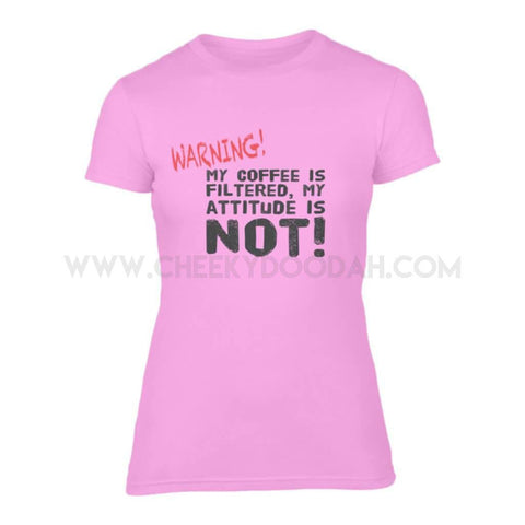 My Coffee is Filtered Fitted Tee