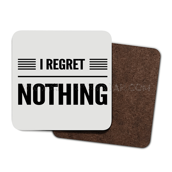 I Regret Nothing - 4 pack coaster set - CheekyDoodah