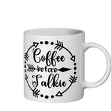 Coffee Before Talkie coffee mug - CheekyDoodah