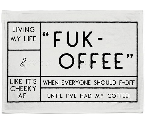 "CheekyDoodah ""Fuk-Offee' Cotton Tea Towel"