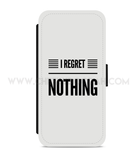 I Regret Nothing Tech Cases - CheekyDoodah