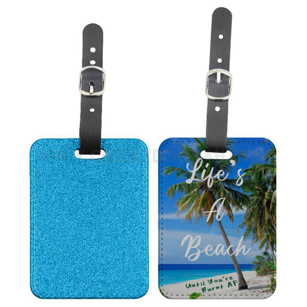 "CheekyDoodah ""Life's A Beach. Until You're Burnt AF"" Luggage Tag, Blue"