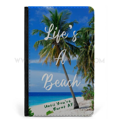 "CheekyDoodah ""Life's a beach. Until you're burn af"" passport holder"