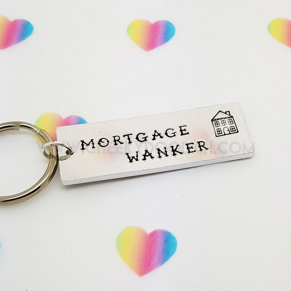 "CheekyDoodah Aluminium Keyring with slogan""Mortgage Wanker"""