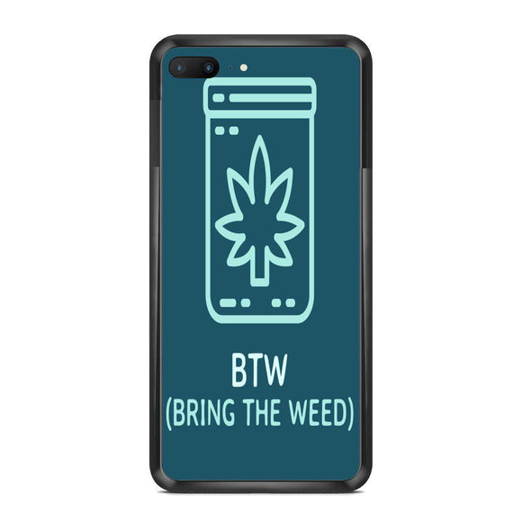 'Bring The Weed' iPhone & Samsung cover - CheekyDoodah