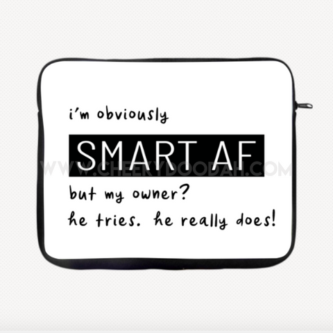 """Smart AF"" Laptop Sleeve-Laptop Case-CheekyDoodah"