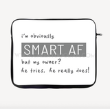 """Smart AF"" Laptop Sleeve - CheekyDoodah"