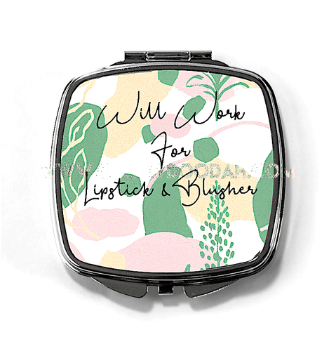'Will Work For Lipstick & Blusher' Compact Mirror-Compact mirrors-CheekyDoodah