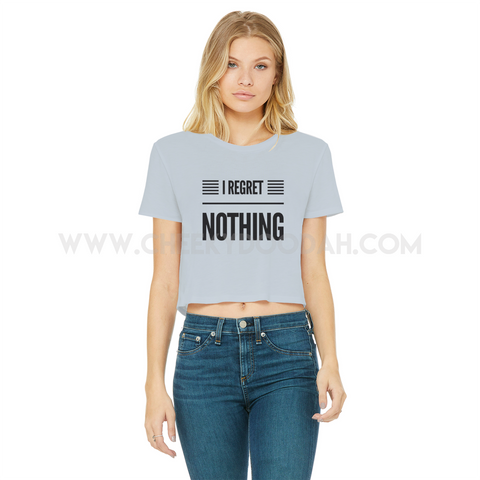 'I Regret Nothing' Women's Cropped Raw Edge T-Shirt - CheekyDoodah
