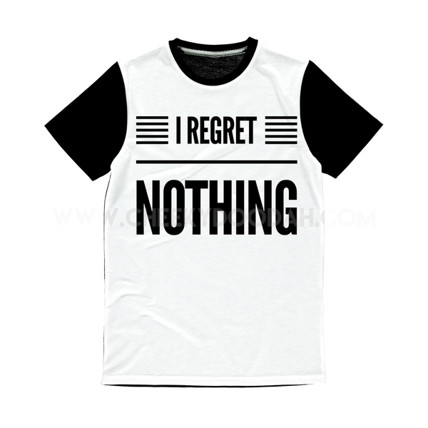 'I Regret Nothing' Unisex T-Shirt - CheekyDoodah