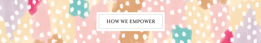 How We Empower