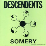 Descendents/ Somery