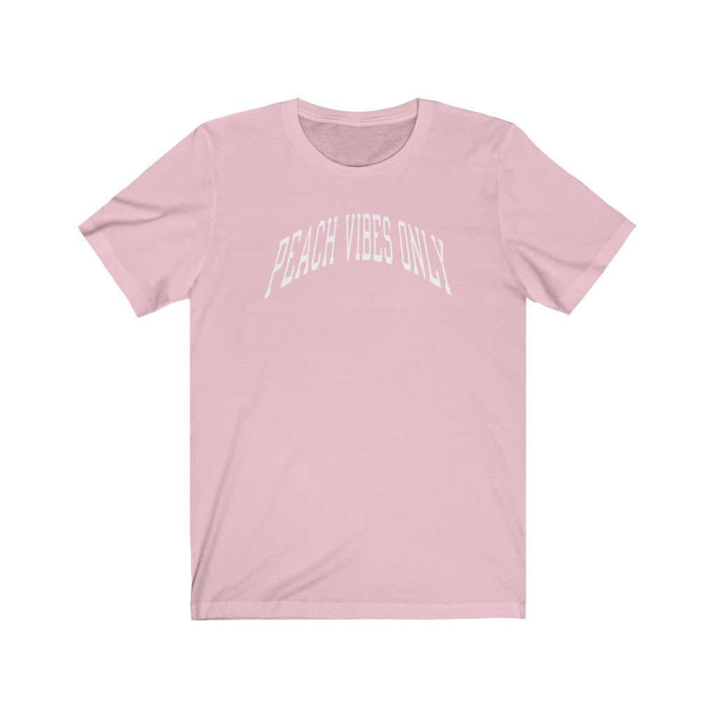 Peach Vibes Only (Unisex Fit Tee)