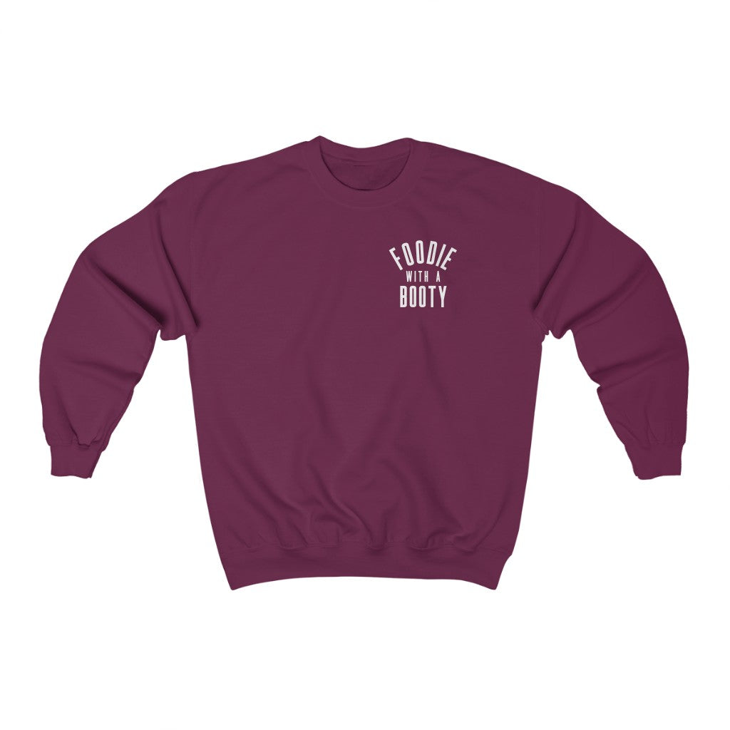 Foodie With A Booty (Unisex Fit Crewneck Sweatshirt)