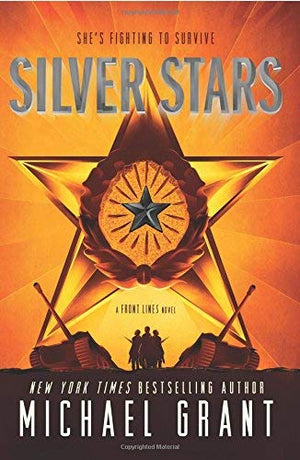 Silver Stars (Front Lines, Book 2)