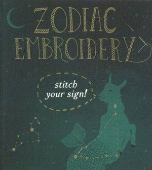 Zodiac Embroidery: Stitch Your Sign!