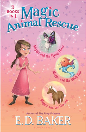 Magic Animal Rescue, 3 Books in 1:including: Maggie and the Flying Horse, Maggie and the Wish Fish, and Maggie and the Unicorn