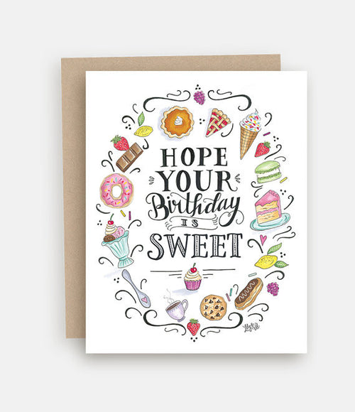 """Hope Your Birthday is Sweet"" Single Greeting Card"