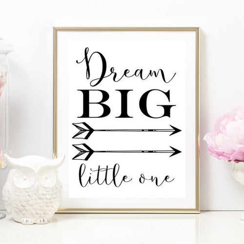 """Dream Big Little One"" Unframed Art Print"