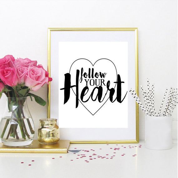 """Follow Your Heart"" Unframed Art Print - Blume Market"