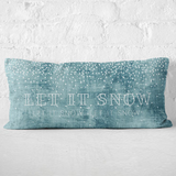Let it Snow, Let it Snow, Let it Snow Pillow - Blume Market