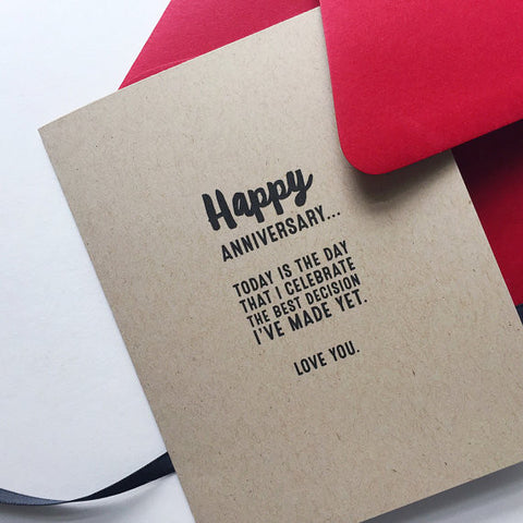 Best Decision I've Made Yet... Anniversary Card