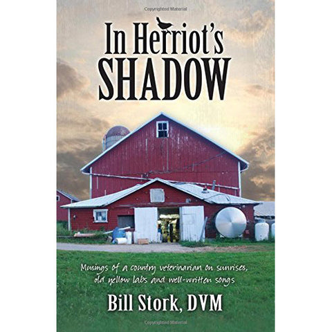 In Herriot's Shadow by Bill Stork