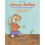 Johnny McGee and His Sweet Purple Pants by Nikki Cooper