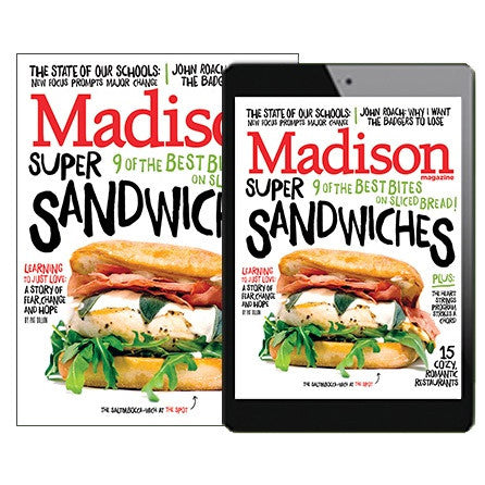 12 Month Subscription to Madison Magazine Print, Digital, or Both