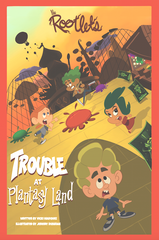 The Rootlets: Trouble at Plantasy Land (Book #2)