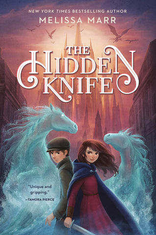 Text reads The Hidden Knife by Melissa Marr. Cover shows two kids, a boy and girl, back-to-back, with two horses made of water behind them. They stand in front of a towering castle in the background.