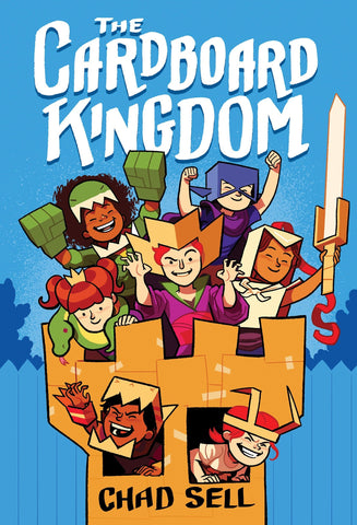 Text reads The Cardboard Kingdom by Chad Sell. Image shows a group of children in cardboard costumes (dragon, knight, witch, etc) in a cardboard turret. Background is a light blue.