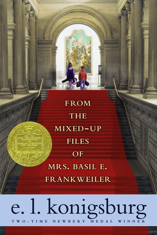 Book cover of 'From the Mixed-Up Files of Mrs. Basil E. Frankweiler' by E.L. Konigsburg. Shows two kids standing at the top of red-carpeted stairs, bags in had. A Newbery Medal has been placed to the left of the title text.