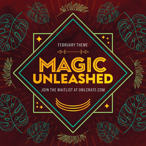 February 2021 'MAGIC UNLEASHED' Box