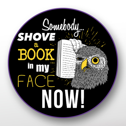 'Shove a Book in my Face' Button