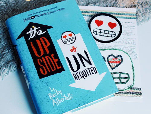 The Upside of Unrequited (w/ Signed Bookplate, Author Letter and Sticker)