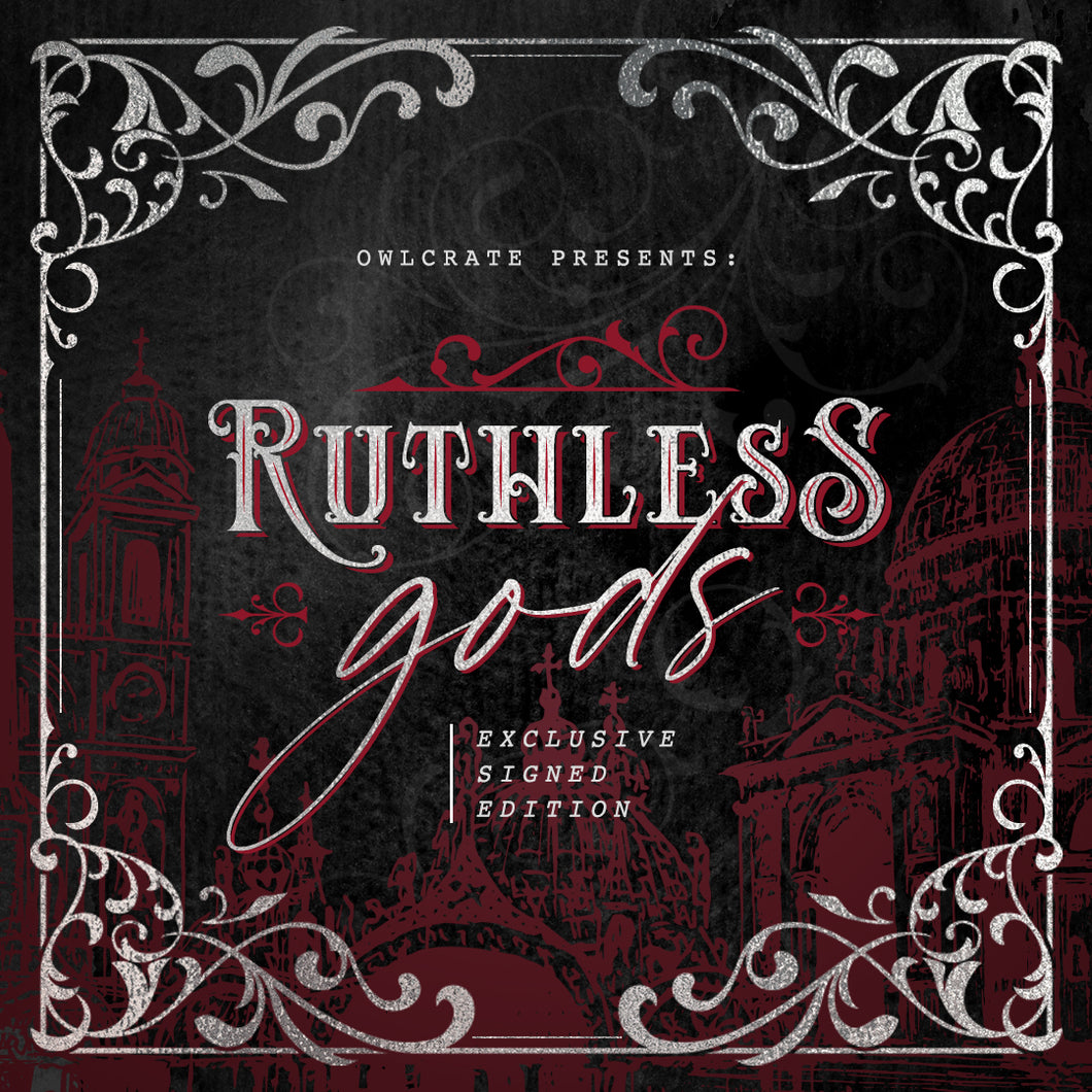 Ruthless Gods (Exclusive Signed Edition)