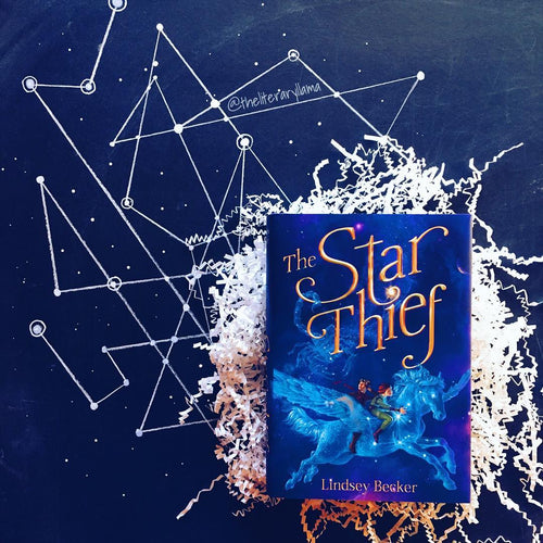 The Star Thief (w/ Signed Bookplate, Author Letter, Art Print)