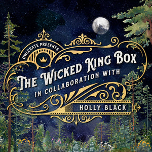 Wait List Wicked King Box