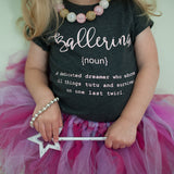 Name Definition™ Basic Noun Collection | BALLERINA Tee